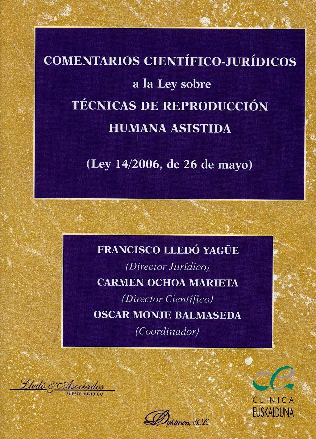 Portada del libro 9788498490251 Comentarios Cientifico-Juridicos a la Ley sobre Tecnicas de Reproducci