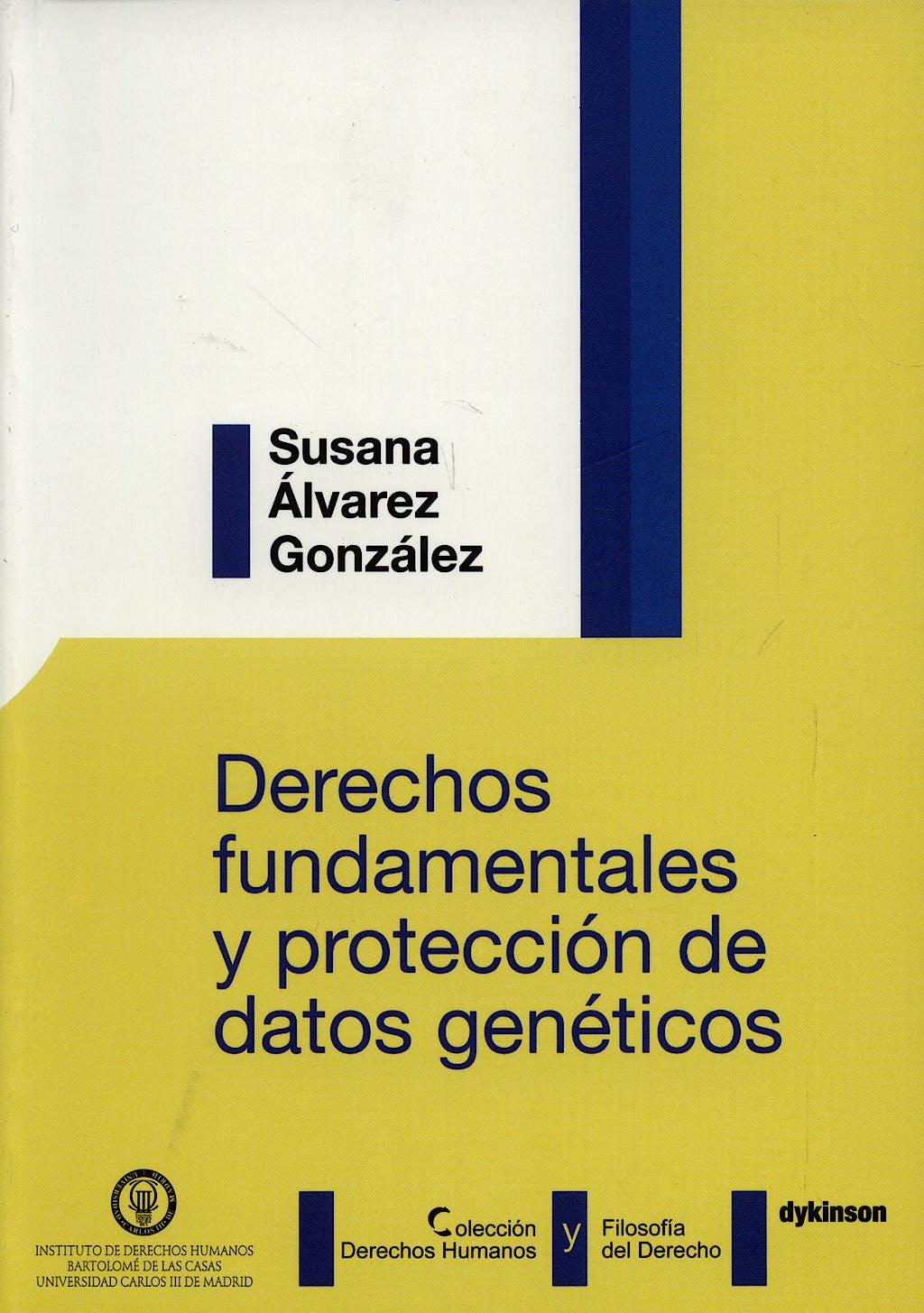Portada del libro 9788498490589 Derechos Fundamentales y Proteccion de Datos Geneticos
