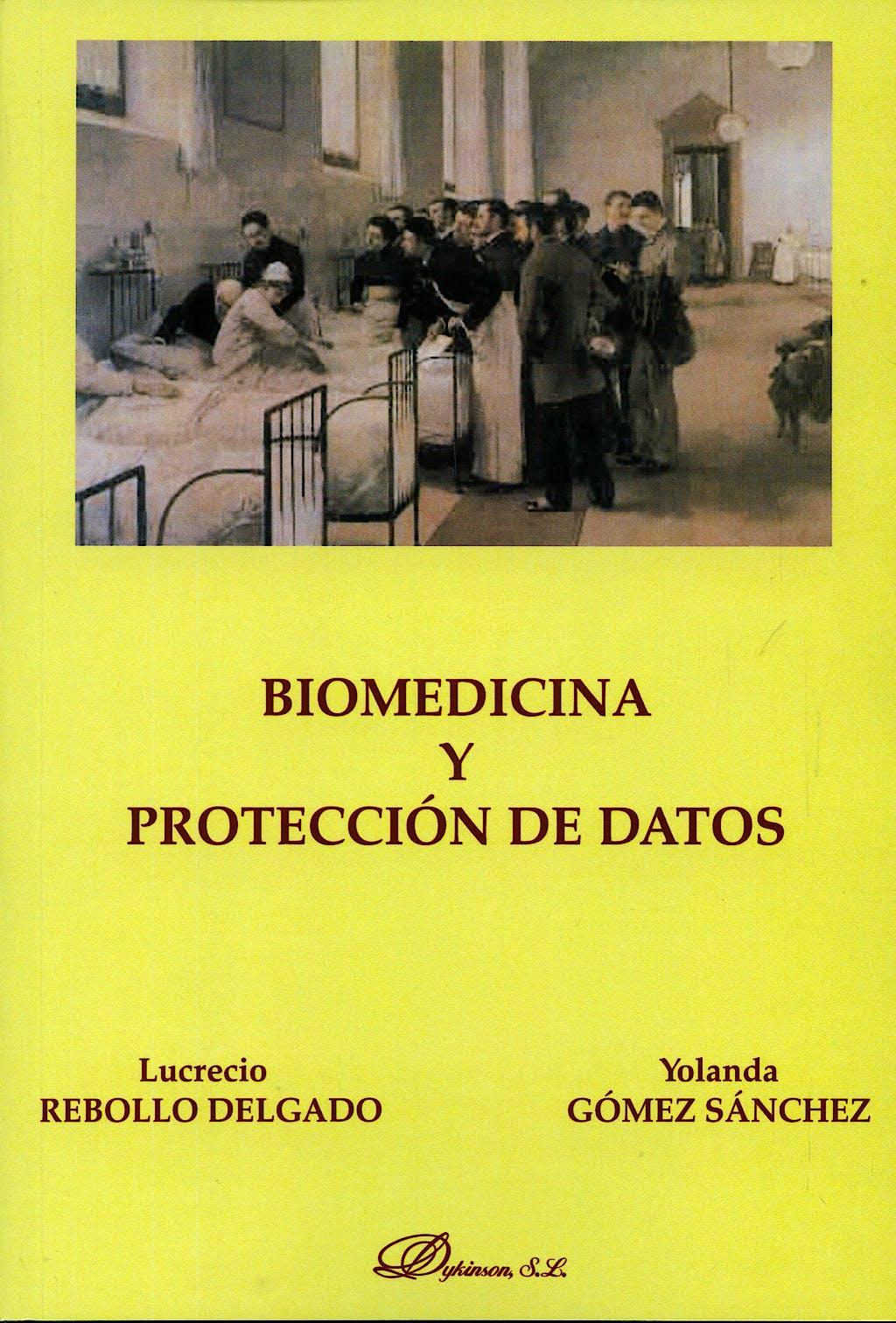 Portada del libro 9788498492019 Biomedicina y Proteccion de Datos