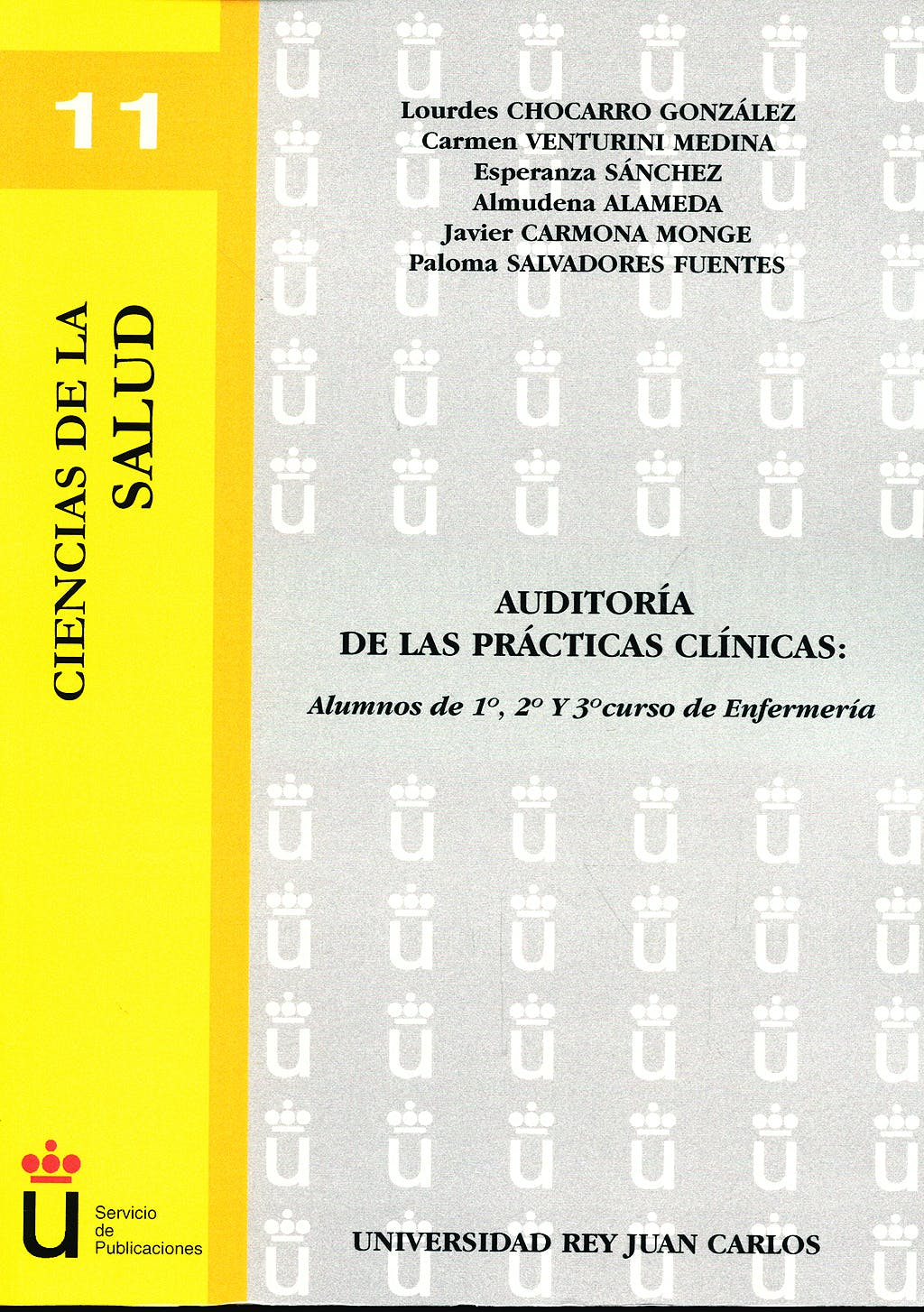 Portada del libro 9788498498004 Auditoria de las Practicas Clinicas: Alumnos de 1º, 2º y 3º Curso de Enfermeria