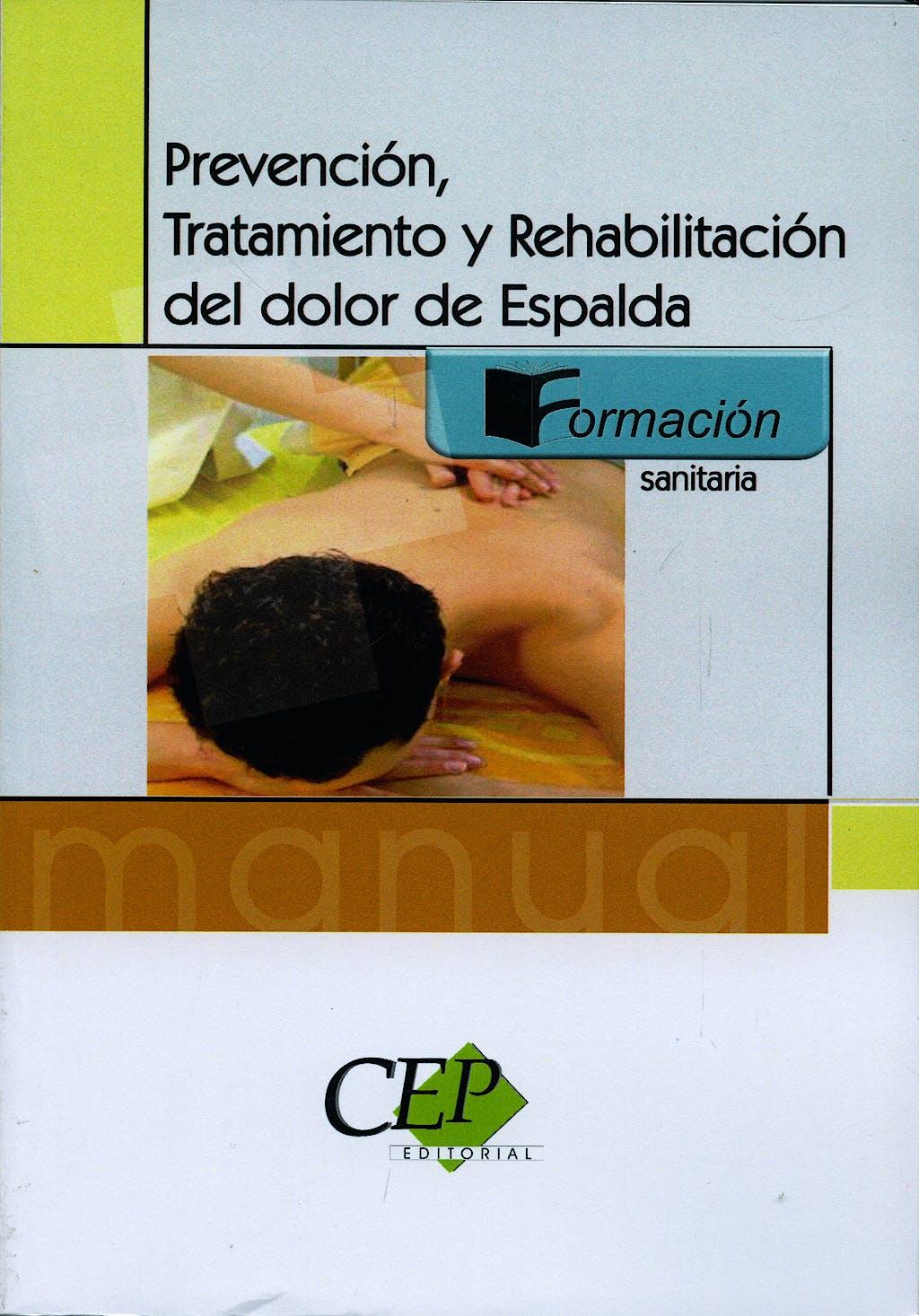 Portada del libro 9788498630121 Prevencion, Tratamiento y Rehabilitacion del Dolor de Espalda