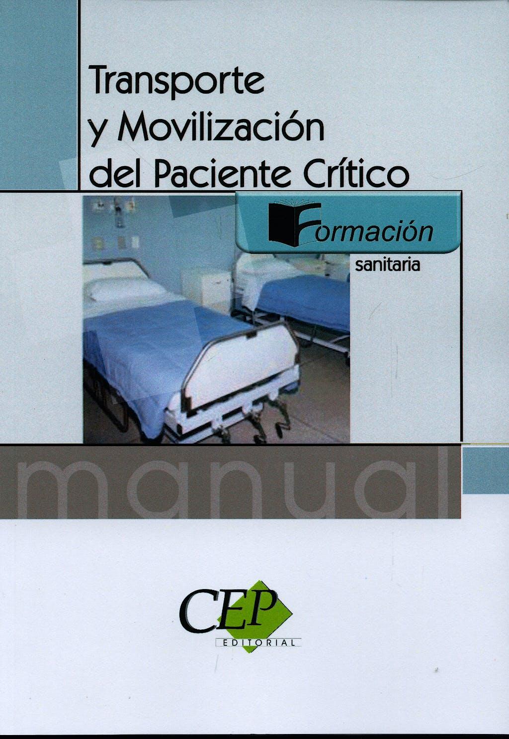 Portada del libro 9788498630718 Transporte y Movilizacion del Paciente Critico