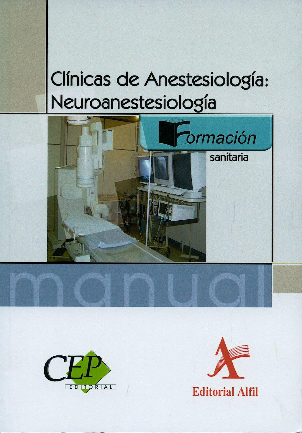 Portada del libro 9788498630893 Clinicas de Anestesiologia: Neuroanestesiologia
