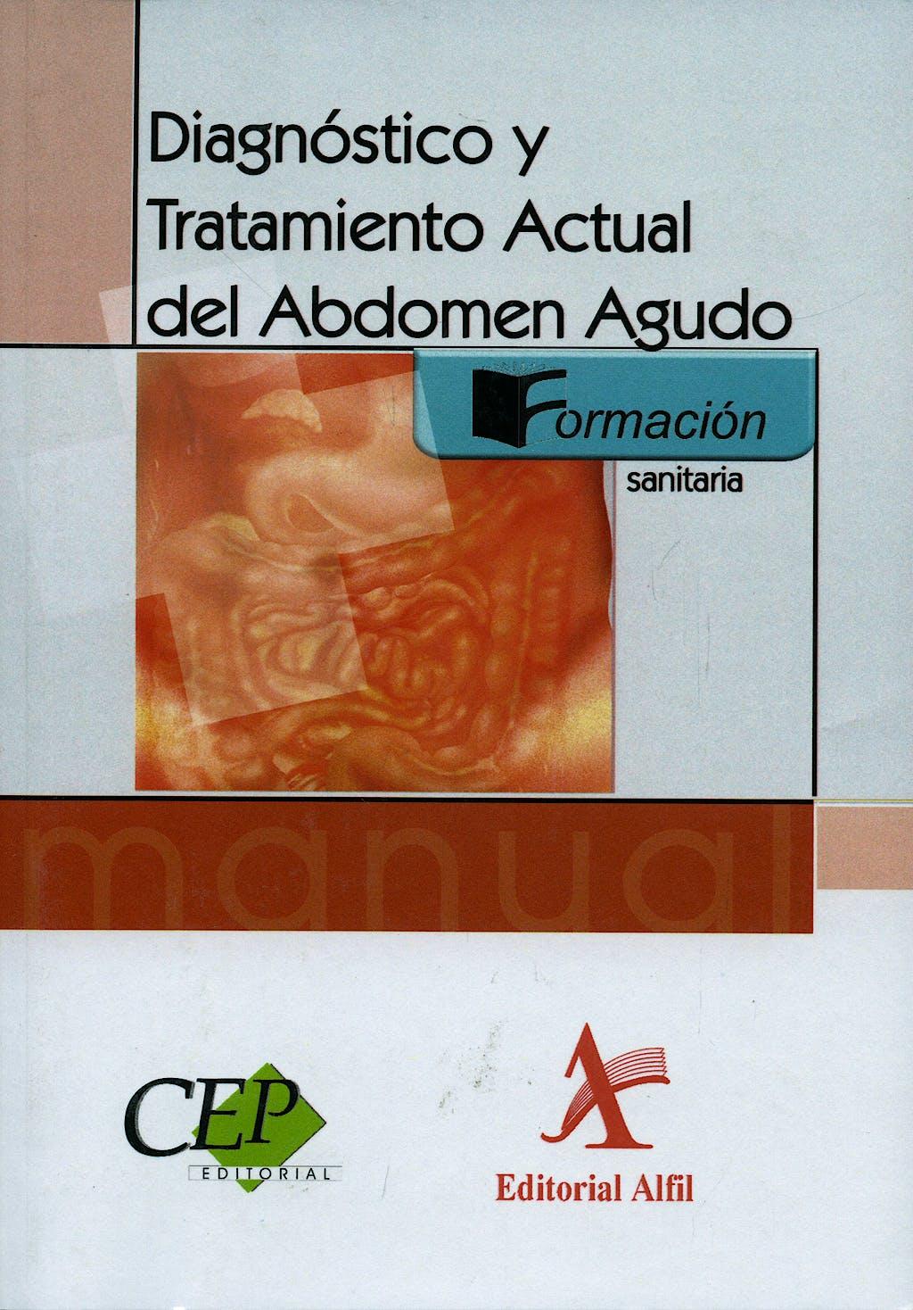 Portada del libro 9788498631555 Diagnostico y Tratamiento Actual del Abdomen Agudo