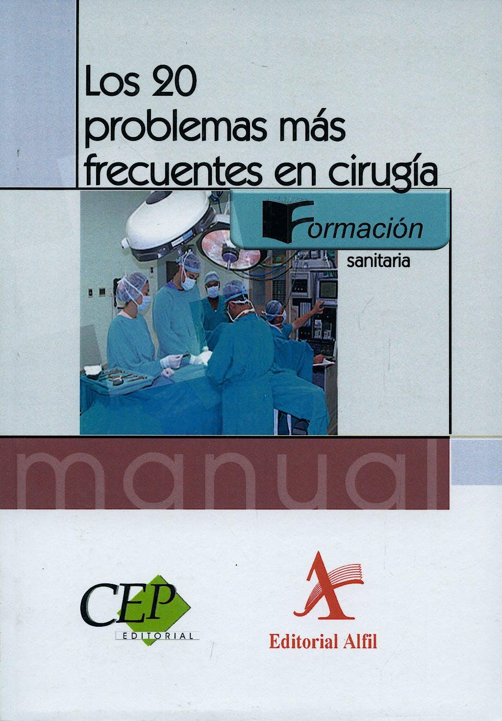 Portada del libro 9788498632125 Los 20 Problemas mas Frecuentes en Cirugia