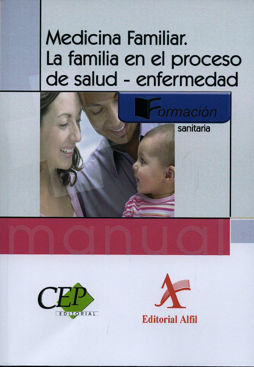 Portada del libro 9788498634839 Medicina Familiar. la Familia en el Proceso de Salud-Enfermedad