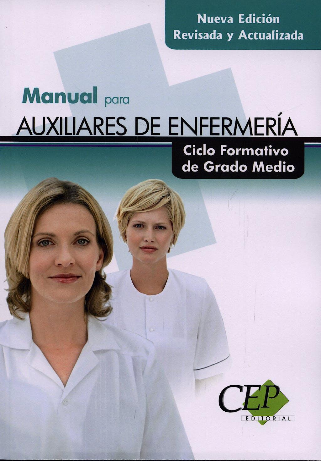 Portada del libro 9788498636031 Manual para Auxiliares de Enfermeria. Ciclo Formativo de Grado Medio