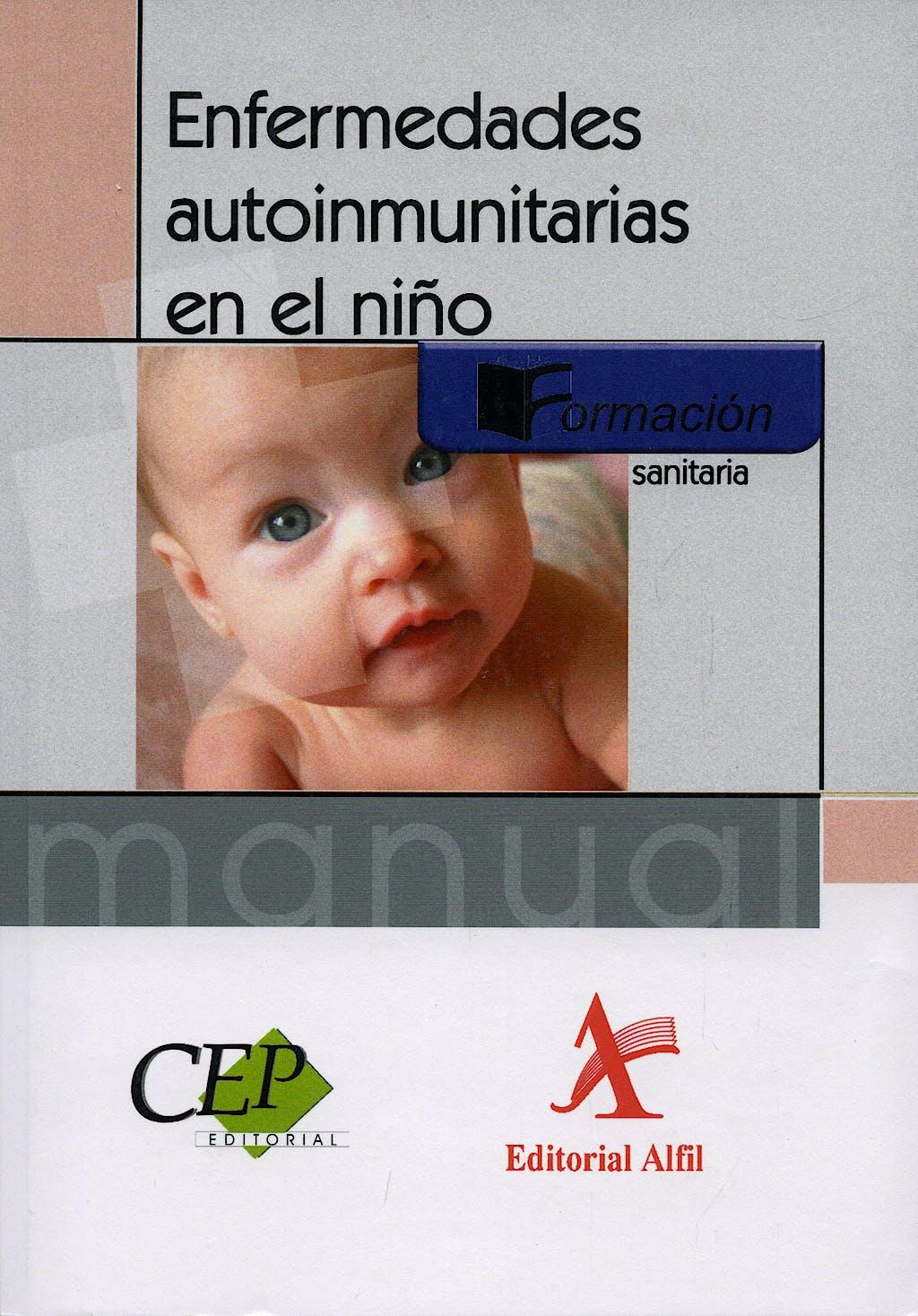 Portada del libro 9788498636802 Enfermedades Autoinmunitarias en el Niño