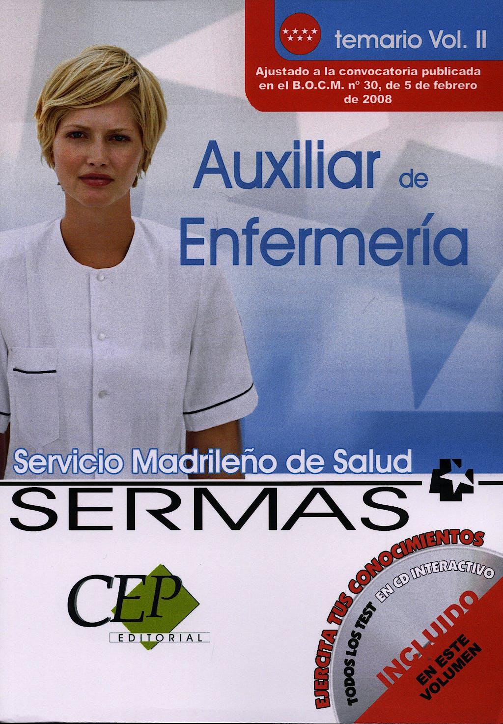 Portada del libro 9788498639223 Auxiliar de Enfermeria Servicio Madrileño de Salud (Sermas). Temario, Vol. II