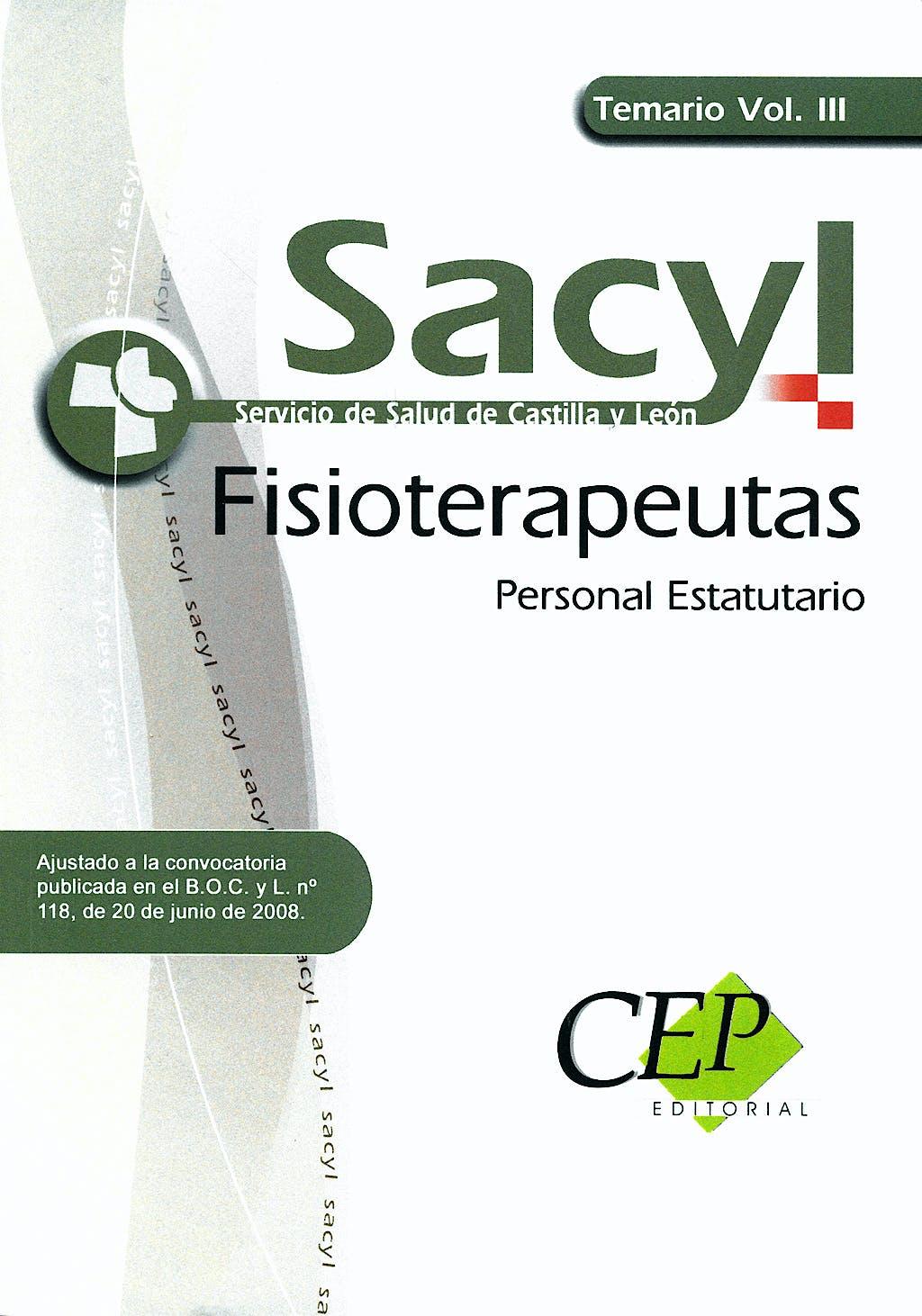Portada del libro 9788498825404 Temario Vol Iii - Fisioterapeutas, Personal Estatutario Sacyl