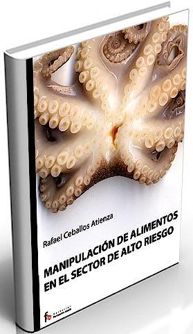 Portada del libro 9788498910094 Manipulacion de Alimentos en el Sector de Alto Riesgo