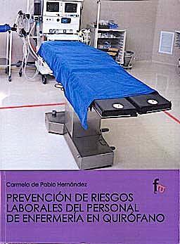 Portada del libro 9788498910711 Prevencion de Riesgos Laborales del Personal de Enfermeria en Quirofano