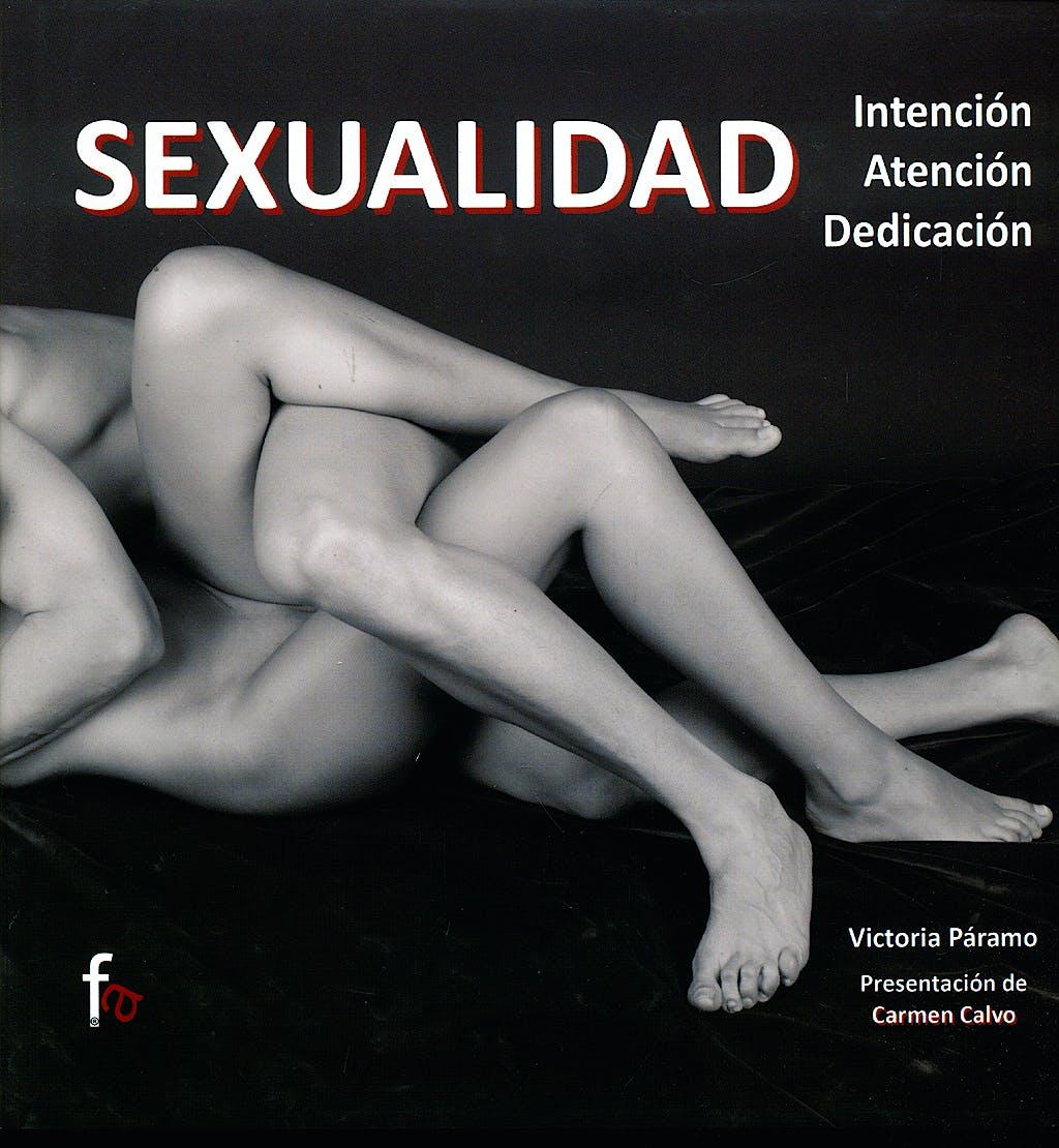 Portada del libro 9788498910841 Sexualidad. Intencion, Atencion, Dedicacion