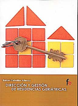 Portada del libro 9788498918618 Direccion y Gestion de Residencias Geriatricas