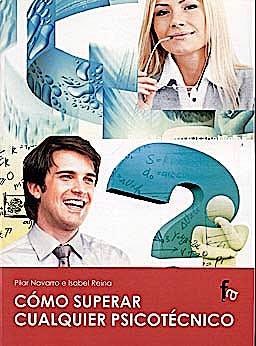 Portada del libro 9788498919622 Cómo Superar Cualquier Psicotécnico