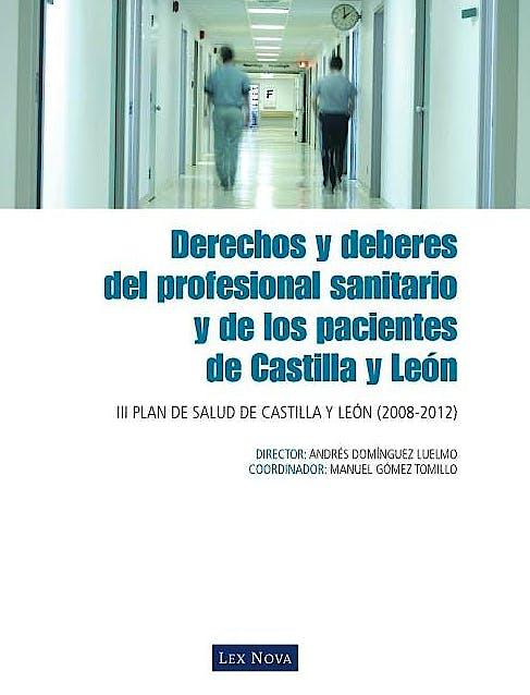 Portada del libro 9788498980400 Derechos y Deberes del Profesional Sanitario y de los Pacientes de Castilla y Leon