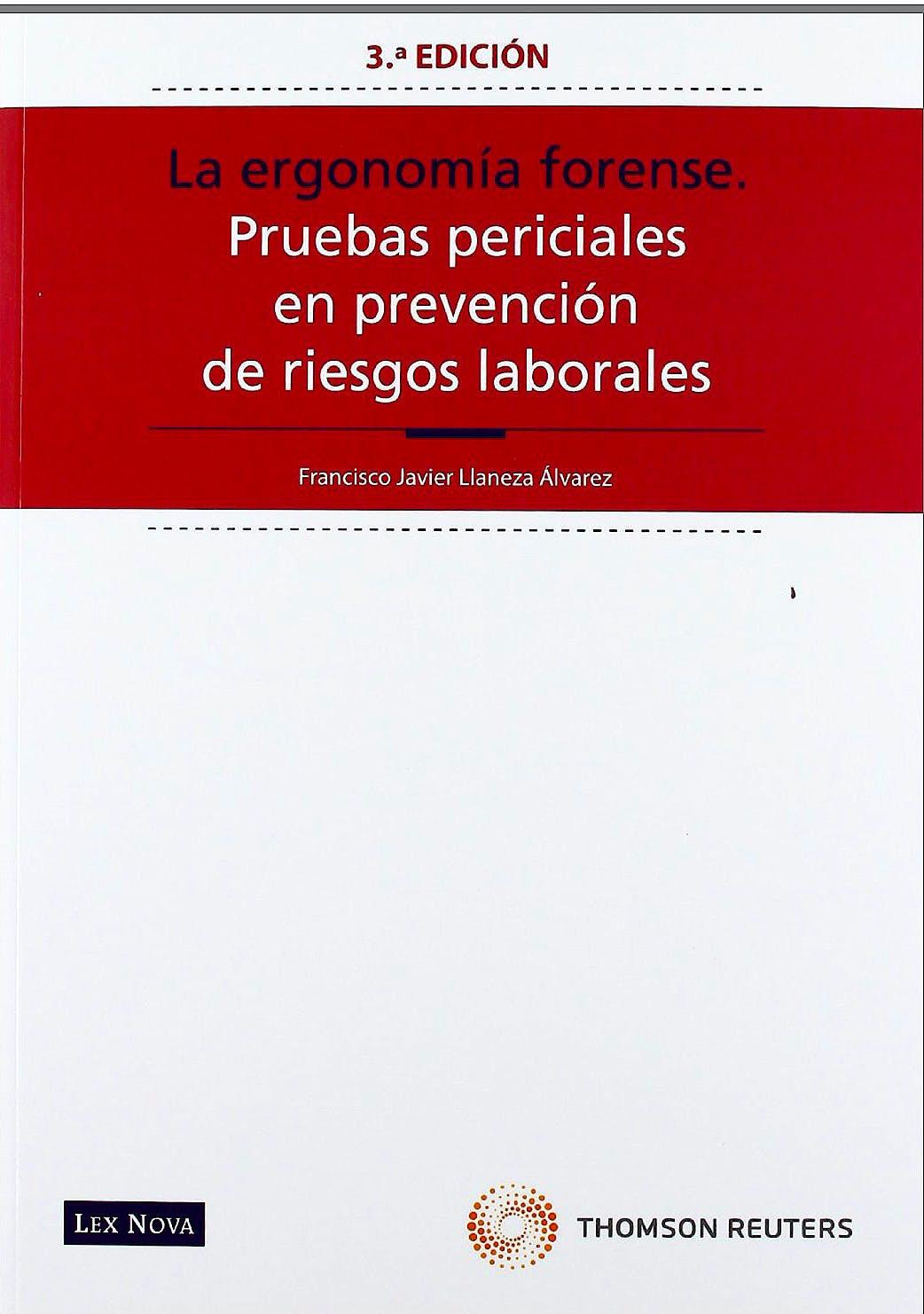 Portada del libro 9788498984477 La Ergonomia Forense. Pruebas Periciales en Prevencion de Riesgos Laborales