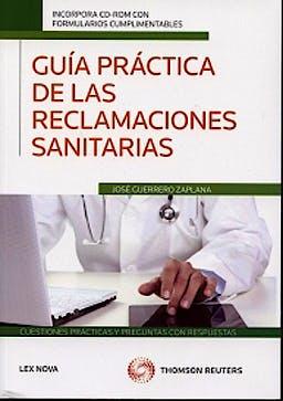 Portada del libro 9788498985146 Guia Practica de las Reclamaciones Sanitarias + Cd
