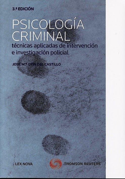Portada del libro 9788498986020 Psicologia Criminal. Tecnicas Aplicadas de Intervencion e Investigacion Policial