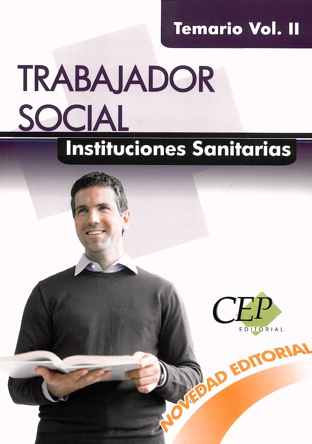 Portada del libro 9788499020389 Trabajador Social Instituciones Sanitarias. Temario, Vol. II