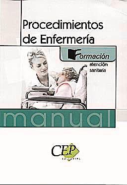Portada del libro 9788499021379 Manual de Procedimientos de Enfermeria. Formacion