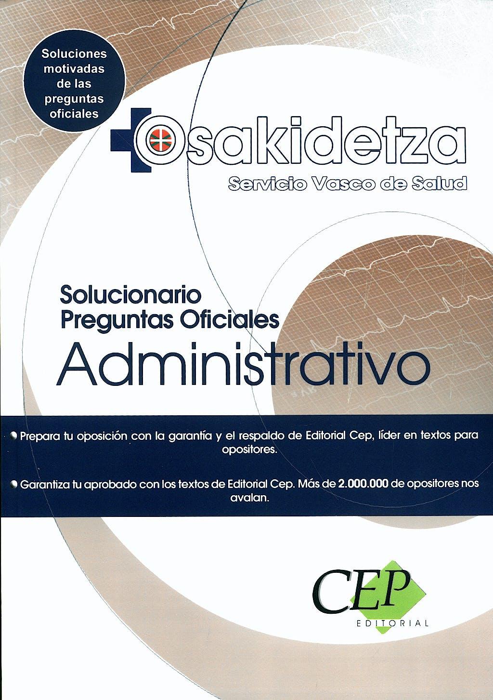 Portada del libro 9788499025988 Administrativo Servicio Vasco de Salud Solucionario Preguntas Oficiales