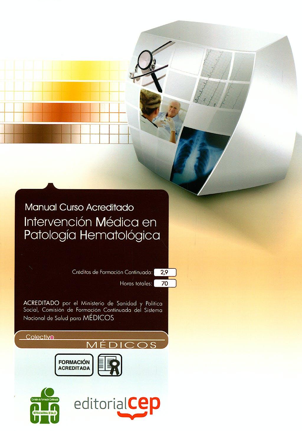 Portada del libro 9788499026763 Manual Curso Acreditado, Intervencion Medica en Patologia Hematologica