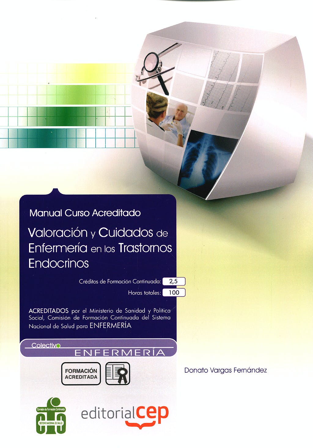 Portada del libro 9788499027845 Manual Valoracion y Cuidados de Enfermeria en los Trastornos Endocrinos