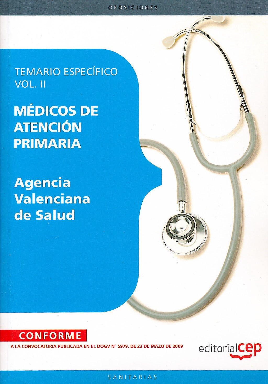 Portada del libro 9788499029719 Medicos de Atencion Primaria Agencia Valenciana de Salud. Temario Especifico, Vol. II