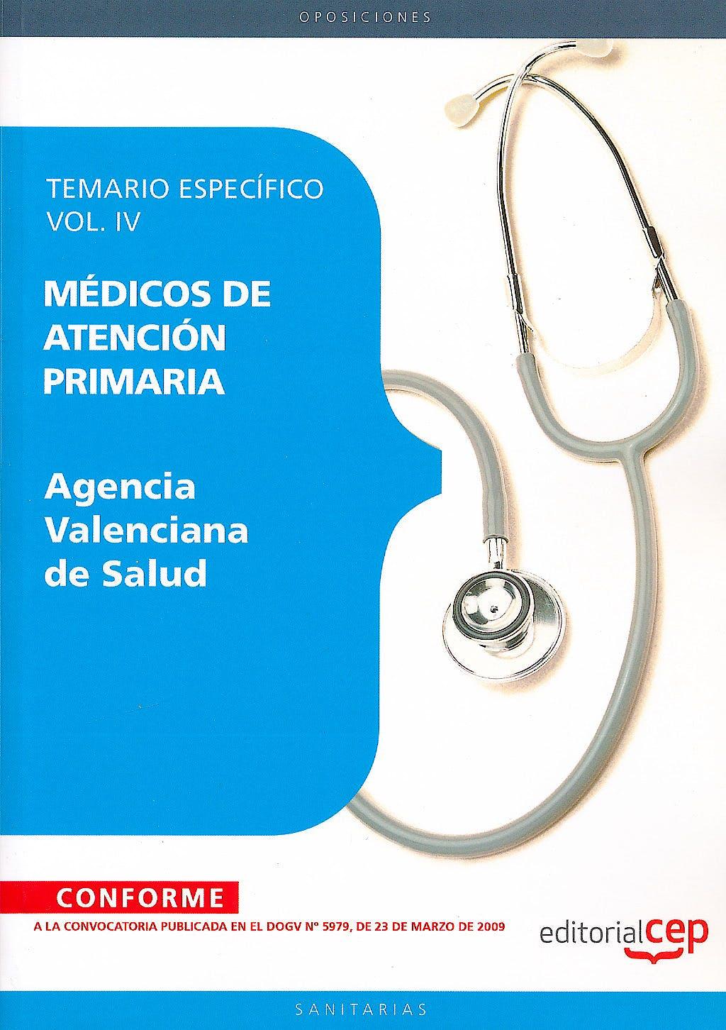 Portada del libro 9788499029733 Medicos de Atencion Primaria Agencia Valenciana de Salud. Temario Especifico, Vol. IV