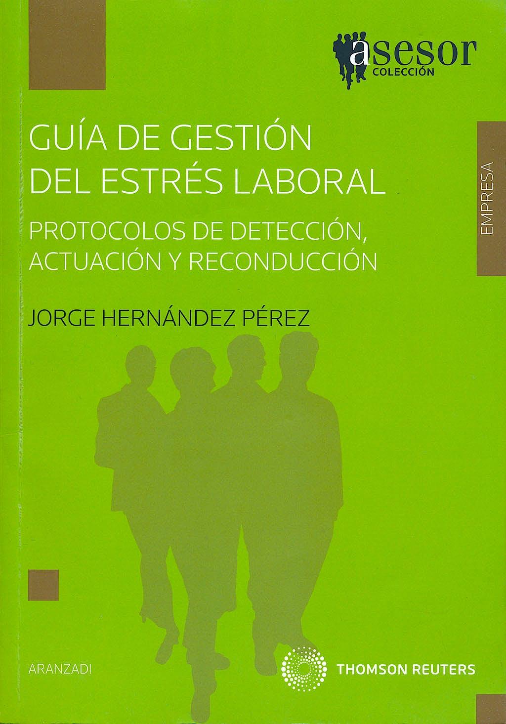 Portada del libro 9788499035413 Guia de Gestion del Estres Laboral. Protocolos de Deteccion, Actuacion y Reconduccion