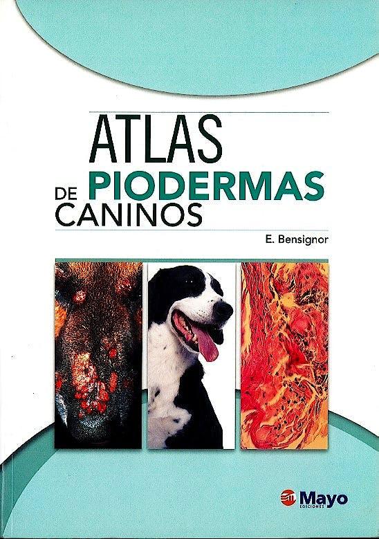 Portada del libro 9788499050317 Atlas de Piodermas Caninos