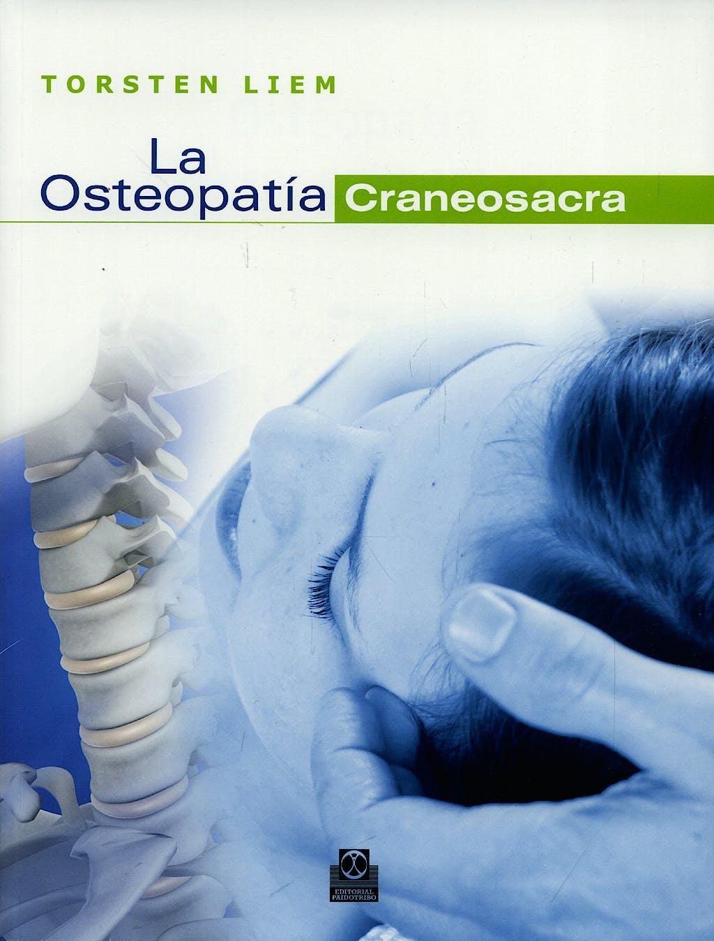Portada del libro 9788499100036 La Osteopatía Craneosacra