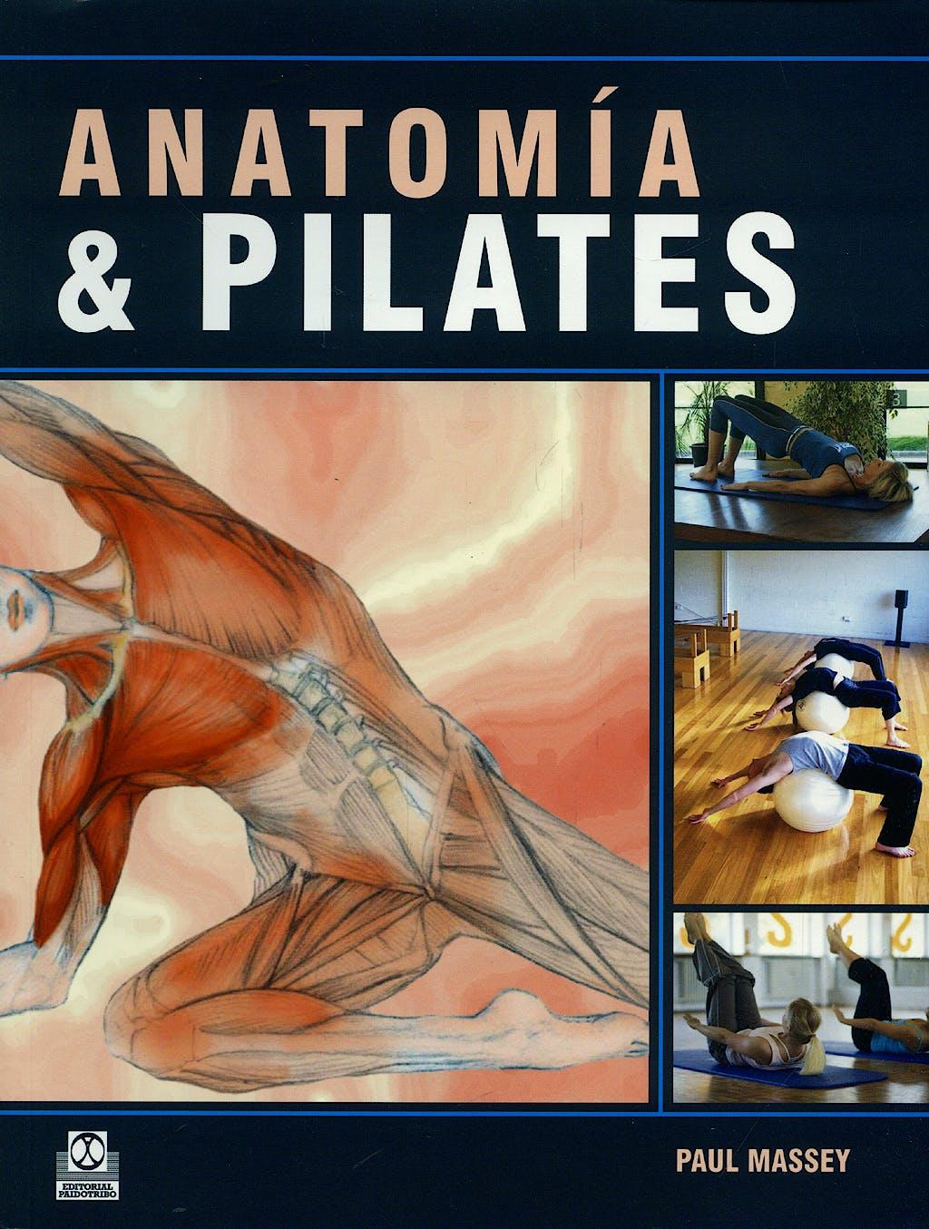 Portada del libro 9788499100234 Anatomia y Pilates