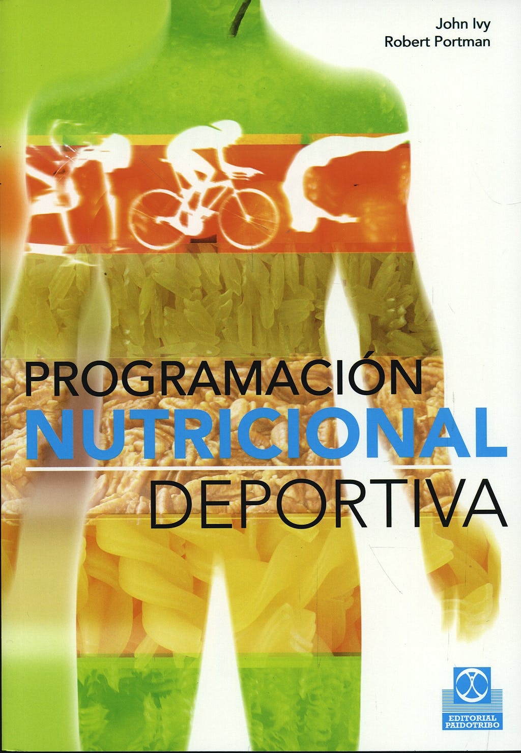 Portada del libro 9788499100258 Programacion Nutricional Deportiva