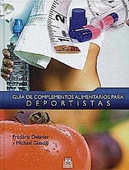 Portada del libro 9788499100302 Guía de Complementos Alimentarios para Deportistas