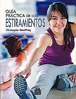 Portada del libro 9788499100357 Guia Practica de Estiramientos. 150 Ejercicios para Estar en Forma