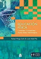 Portada del libro 9788499100500 Educación Física. Contenidos Conceptuales. Nuevas Bases Metodológicas (Libro + CD)