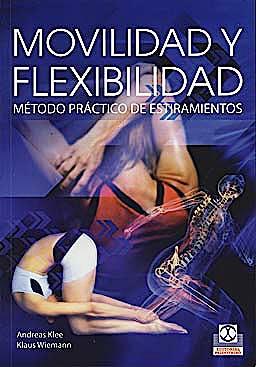 Portada del libro 9788499100616 Movilidad y Flexibilidad. Metodo Practico de Estiramientos