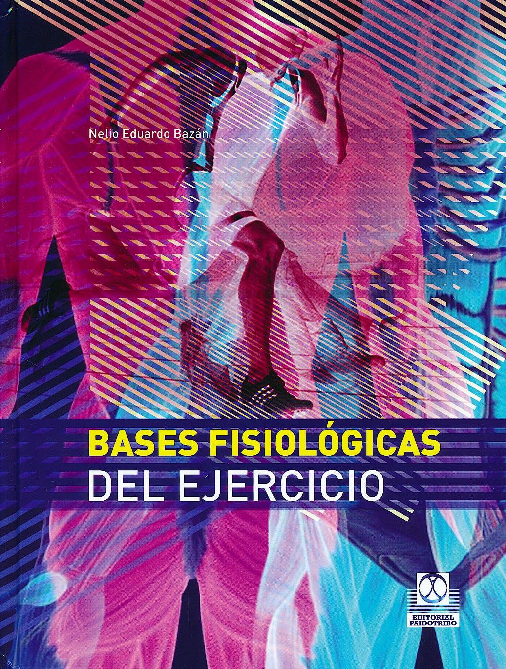 Portada del libro 9788499100777 Bases Fisiológicas del Ejercicio