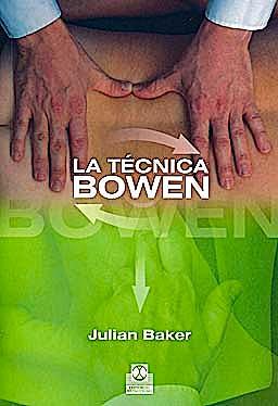 Portada del libro 9788499100784 La Tecnica Bowen