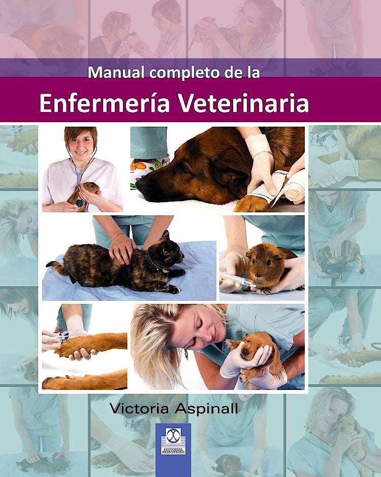 Portada del libro 9788499100821 Manual Completo de la Enfermeria Veterinaria