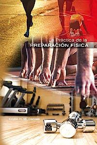 Portada del libro 9788499100838 La Práctica de la Preparación Física