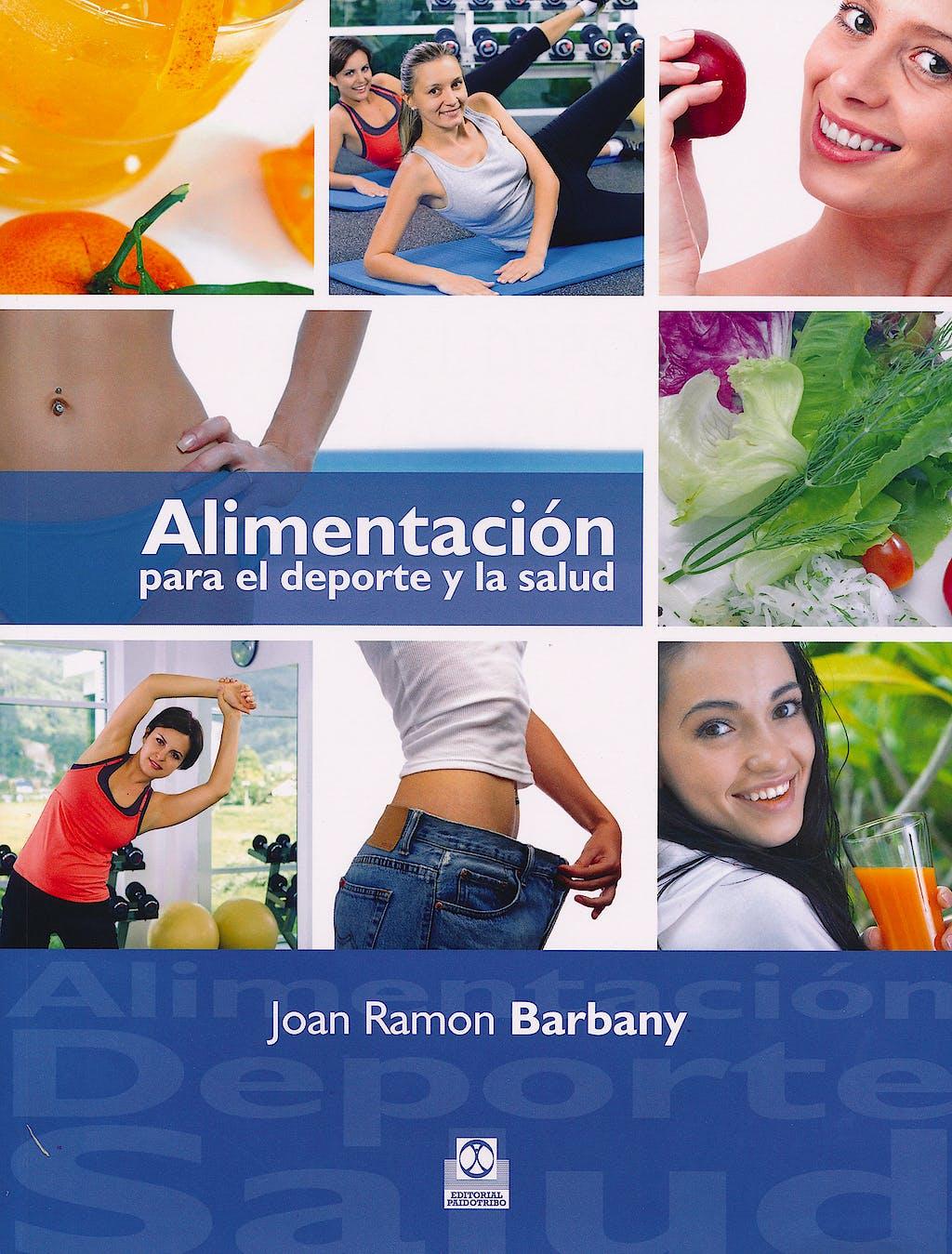 Portada del libro 9788499100869 Alimentación para el Deporte y la Salud