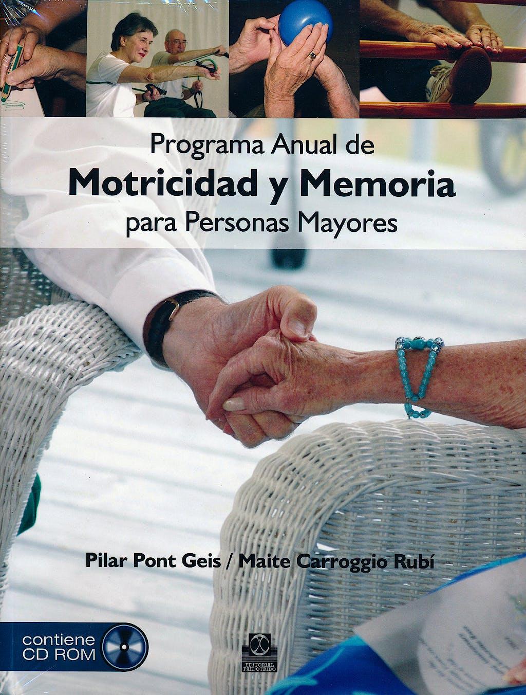 Portada del libro 9788499100890 Programa Anual de Motricidad y Memoria para Personas Mayores
