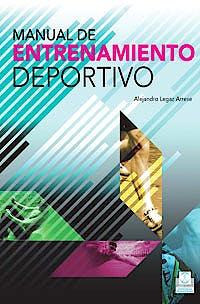 Portada del libro 9788499100944 Manual de Entrenamiento Deportivo