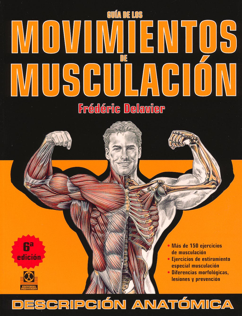 Portada del libro 9788499100951 Guía de los Movimientos de Musculación. Descripción Anatómica