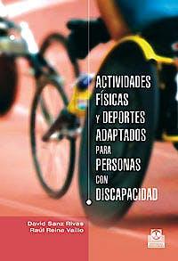 Portada del libro 9788499101576 Actividades Físicas y Deportes Adaptados para Personas con Discapacidad