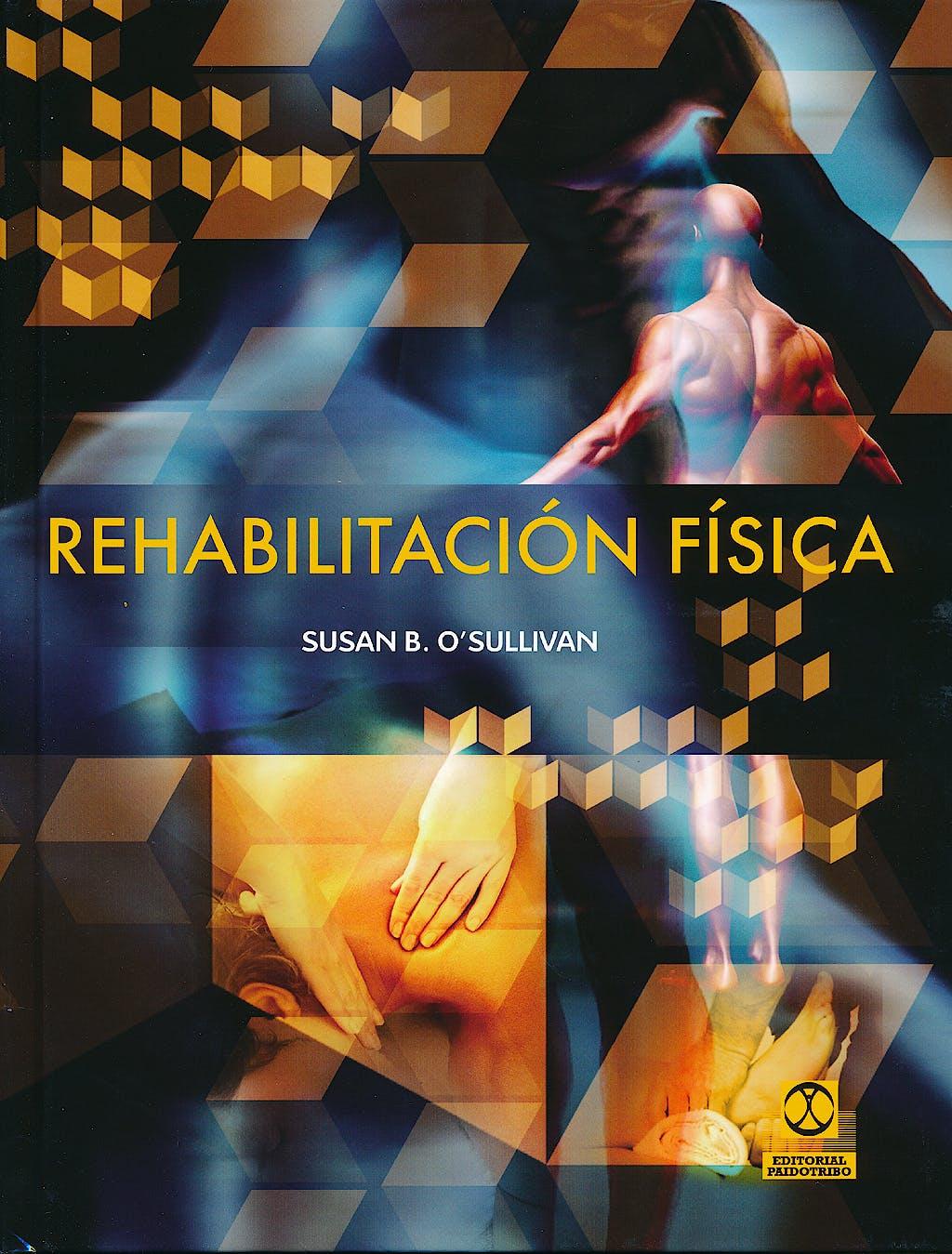 Portada del libro 9788499101668 Rehabilitacion Fisica