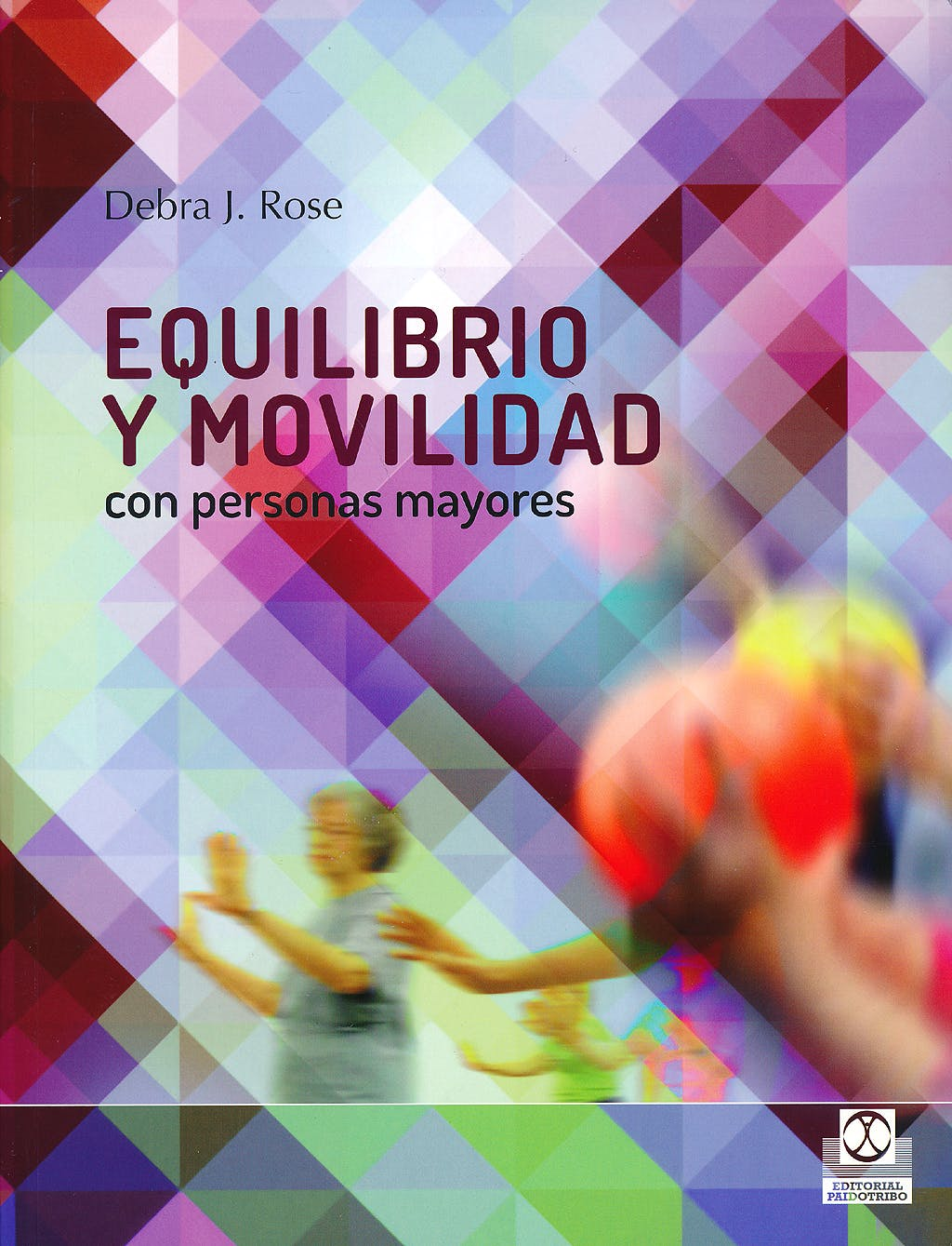Portada del libro 9788499104362 Equilibrio y Movilidad con Personas Mayores